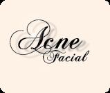Acne Facials